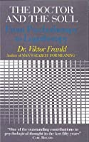Doctor and the Soul: From Psychotherapy to Logotherapy by Viktor E. Frankl(2004-04-19)