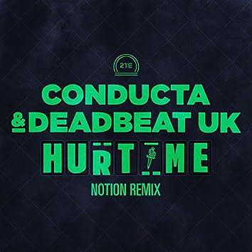 Hurt Me (Notion Remix)
