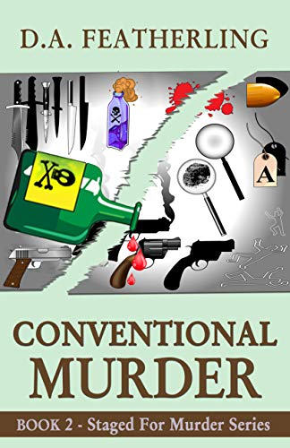 Book: Conventional Murder (Staged for Murder Book 2) by D. A. Featherling