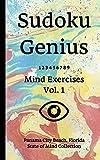 Sudoku Genius Mind Exercises Volume 1: Panama City Beach, Florida State of Mind Collection