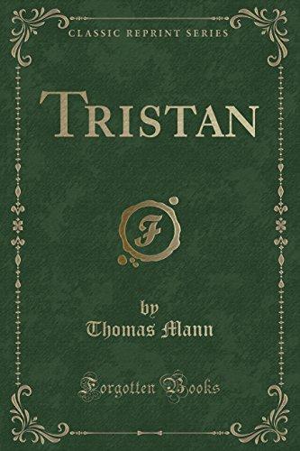 Tristan (Classic Reprint)