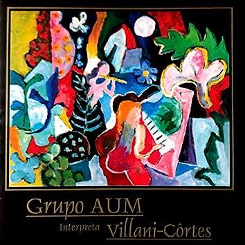 Grupo Aum Interpreta Villani-Côrtes