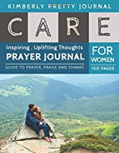 Care Prayer Journal for Women: fasting and prayer journal | Couple on the Mountain Cover Daily Guide for prayer, praise and Thanks Workbook : size 8.5x11 Inches Extra Large Made In USA | Care Series