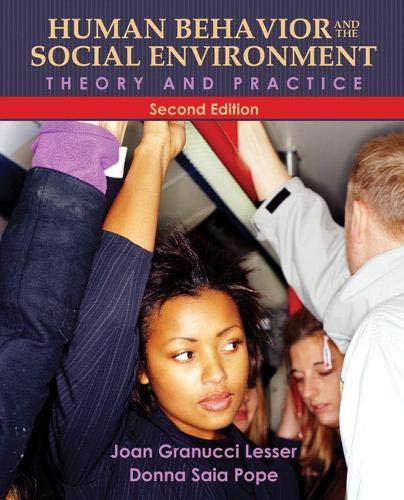 Human Behavior and the Social Environment: Theory and...