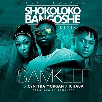Shokoloko Bangoshe (Remix)