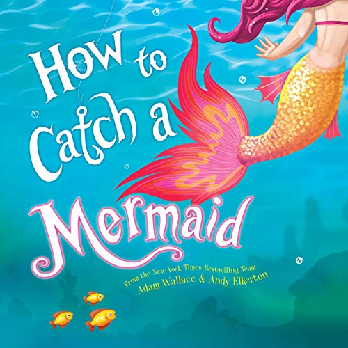 How to Catch a Mermaid audiobook cover art