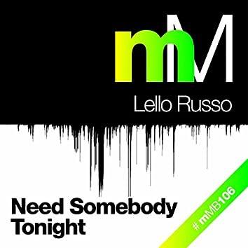 Need Somebody Tonight