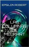 Las Columnas de Melkart (El Dios Llorón nº 2)