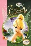 La fée Clochette - Le roman du film