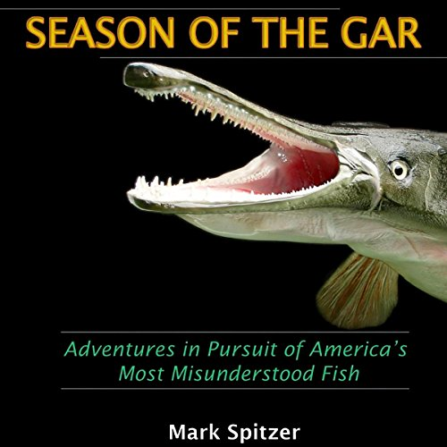 Season of the Gar audiobook cover art