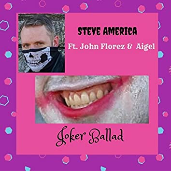 Joker Ballad (feat. John Florez & Aigel)