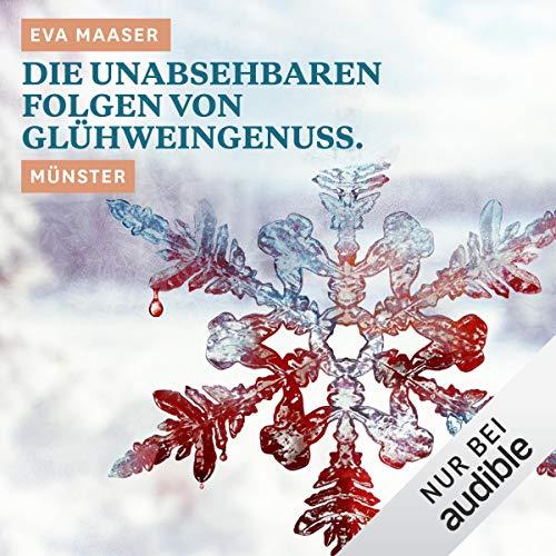 Die unabsehbaren Folgen von Glühweingenuss. Münster Titelbild