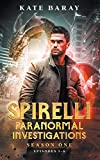 Spirelli Paranormal Investigations Season One: Episodes 1-6