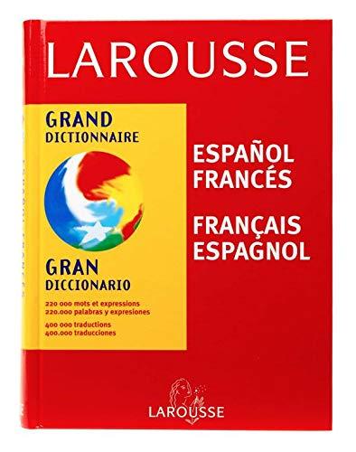 Grand dictionnaire : Espagnol/français, français/espagnol
