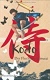 Bert Kouwenberg: Kodo - Der Fluch des Samurai