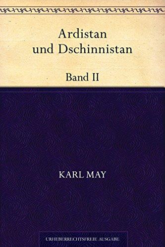 Ardistan und Dschinnistan. Band II