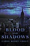 Of Blood and Shadows (The Donati Chronicles Book 1) (Kindle Edition)