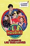 El misterio de la tres llaves (Club Houdini)