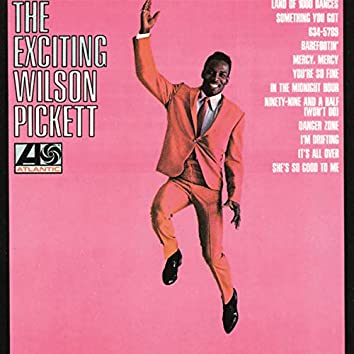 The Exciting Wilson Pickett
