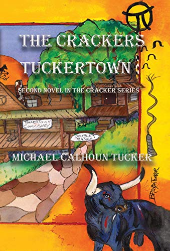 THE CRACKERS: Tuckertown (English Edition)