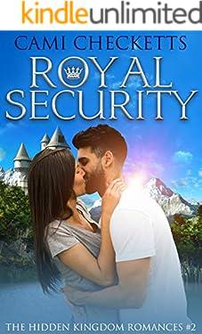 Royal Security (The Hidden Kingdom Romances Book 2)