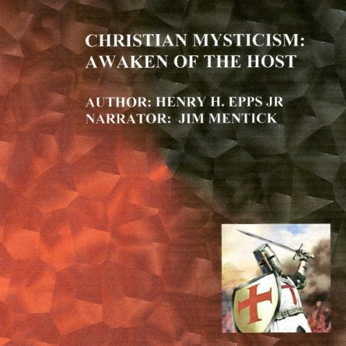 Christian Mysticism: Awaken of the Host cover art