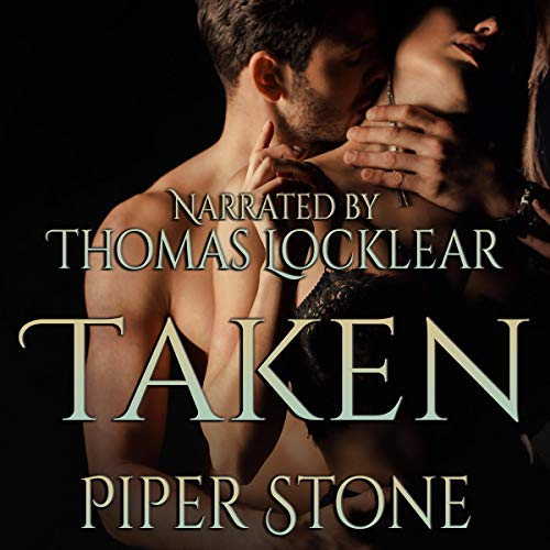 Taken Audiobook By Piper Stone cover art