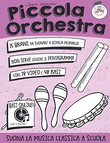 Piccola Orchestra: Suona la musica classica a scuola primaria