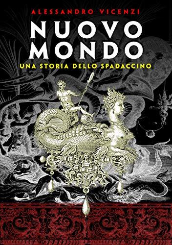 Nuovo Mondo (Storie dello Spadaccino Vol. 6)