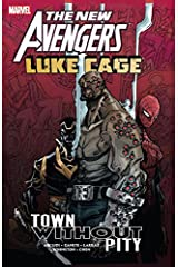 New Avengers: Luke Cage - Town Without Pity Kindle Edition