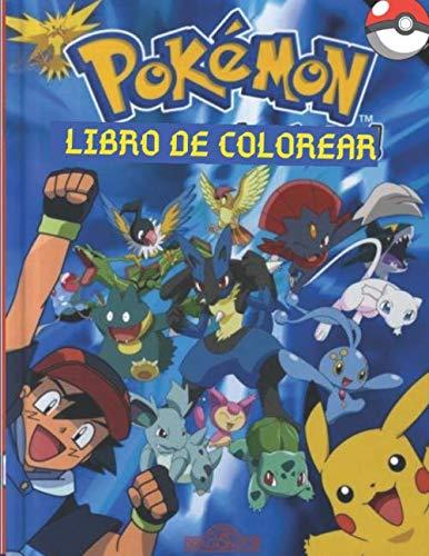 Pokemon Libro de colorear: + Cuidadosamente seleccionado + Adecuado para niños +50 ilustraciones de alta calidad