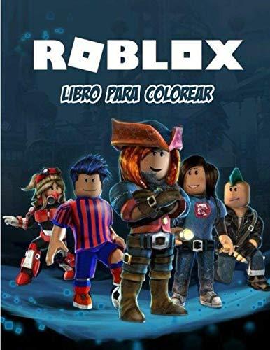Roblox Libro Para Colorear: Gran libro de colorear de Roblox que contiene más de 100 personajes con alta calidad para niños de todas las edades.