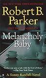 Melancholy Baby (Sunny Randall)