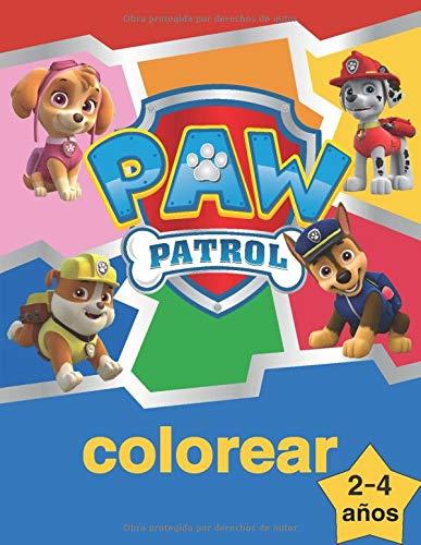 paw patrol colorear: la Patrulla Canina Libro para Colorear para niños de 2 a 4 años.