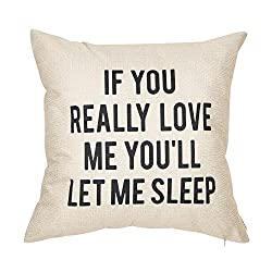 if you really love me you'll let me sleep pillow black block letters