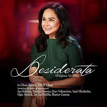 Desiderata (feat. Lea Salonga, Martin Nievera, Gary Valenciano, Lani Misalucha, Ogie Alcasid, Zsa Zsa Padilla, Sharon Cuneta, Tbup Choir) [Filipino Version]