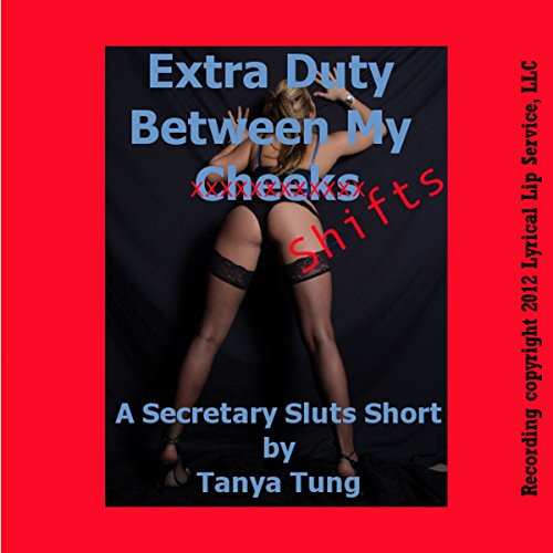 Extra Duty Between My Cheeks: A First Anal Office Sex Short audiobook cover art