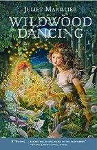 By Marillier, Juliet ( Author ) [ { Wildwood Dancing } ]Mar-2008 Paperback