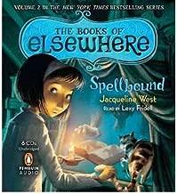[ [ [ Vol. 2 Spellbound (Books of Elsewhere (Audio)) [ VOL. 2 SPELLBOUND (BOOKS OF ELSEWHERE (AUDIO)) ] By West, Jacqueline ( Author )Jul-12-2011 Compact Disc