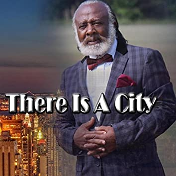 There Is a City