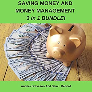 Saving Money and Money Management 3 in 1 Bundle! audiobook cover art