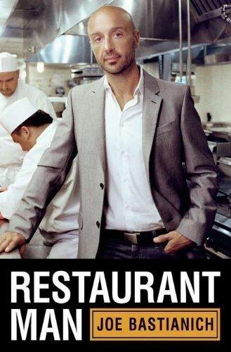 Restaurant Man by Bastianich, Joe [2012]