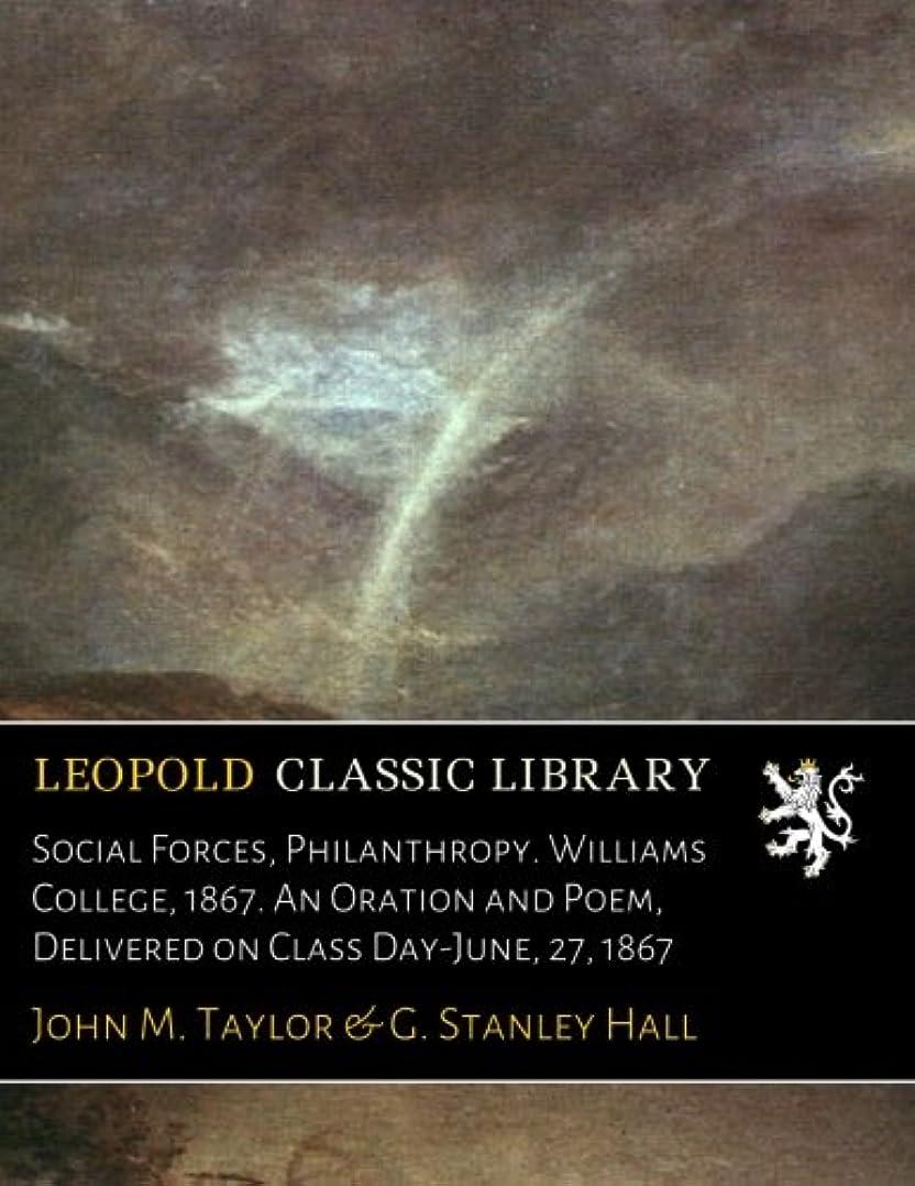 マットレス歯痛工業用Social Forces, Philanthropy. Williams College, 1867. An Oration and Poem, Delivered on Class Day-June, 27, 1867