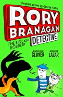 The Big Cash Robbery (Rory Branagan (Detective))