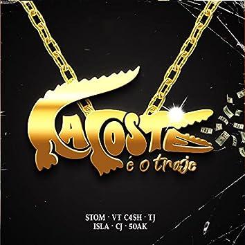 Lacoste É o Traje (feat. VT Cash, TJ, Islã, CJ & 50Ak)