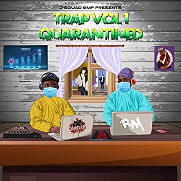Trap Quarantined, Vol. 1