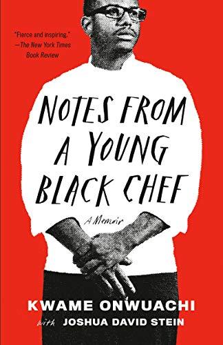 <em>Notes from a Young Black Chef: A Memoir</em>