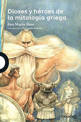 Dioses y Heroes de La Mitologia Griega (Serie Azul)