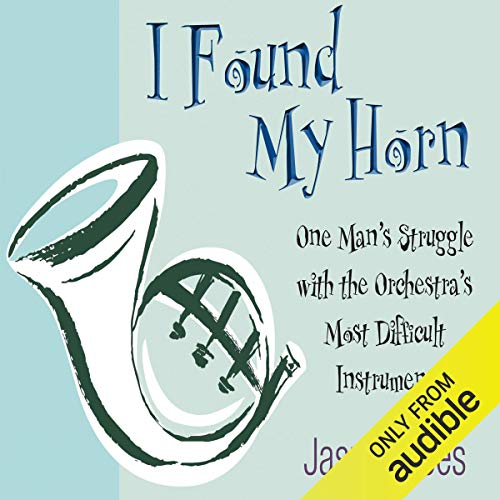I Found my Horn audiobook cover art