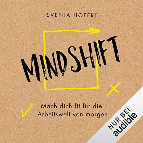 Mindshift - Mach dich fit für die Arbeitswelt von morgen Titelbild